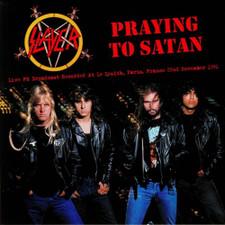 Slayer - Praying To Satan: Live FM Broadcast Recorded At Le Zenith, Paris, France 22nd November 1991 - LP Vinyl