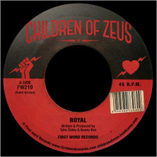"Children Of Zeus - Royal / Get What's Yours - 7"" Vinyl"