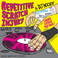 "DJ Woody - Repetitive Scratch Injury - 7"" Colored Vinyl"