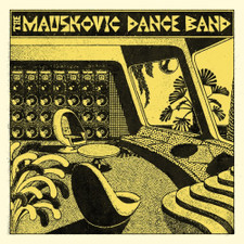 The Mauskovic Dance Band - The Mauskovic Dance Band - LP Vinyl