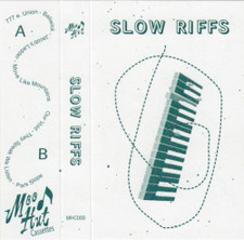 Slow Riffs - MHC000 - Cassette