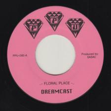 """Dreamcast - Floral Place - 7"""" Vinyl"""