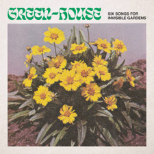 Green-House - Six Songs For Invisible Gardens - LP Vinyl