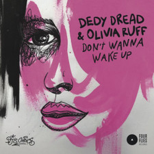 "Dedy Dread & Olivia Ruff - Don't Wanna Wake Up - 7"" Vinyl"