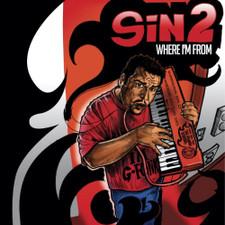 Sin2 - Where I'm From - LP Vinyl