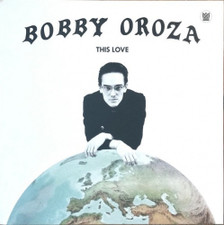 Bobby Oroza - This Love - LP Vinyl