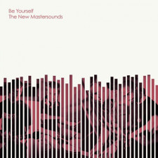 The New Mastersounds - Be Yourself - LP Vinyl
