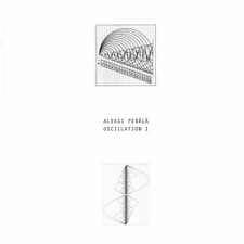 "Aleksi Perala - Oscillation 1 - 12"" Vinyl"