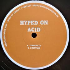 """Hyped On Acid - Terminate - 12"""" Vinyl"""