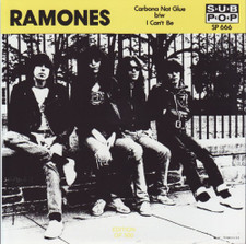 "Ramones - Carbona Not Glue / I Can't Be - 7"" Vinyl"