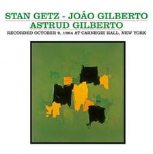 Stan Getz / Joao Gilberto / Astrud Gilberto - October 9, 1964 Carnegie Hall, NY - LP Vinyl