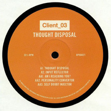 "Client_03 - Thought Disposal - 12"" Vinyl"
