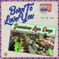 Various Artists - Born To Love You: Jamaican Love Songs - LP Vinyl