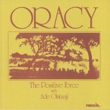 The Positive Force & Ade Olatunju - Oracy - LP Vinyl