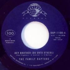 "The Family Daptone - Hey Brother (Do Unto Others) - 7"" Vinyl"
