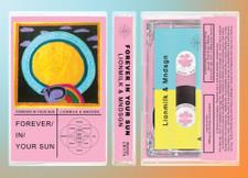 Lionmilk & Mndsgn - Forever In Your Sun - Cassette