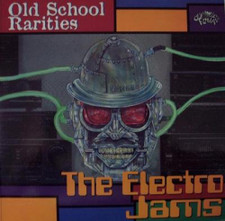 Various Artists - OLD SCHOOL RARITIES:The Electro Jams - LP Vinyl