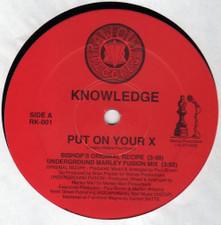 "Knowledge - Put On Your X - 12"" Vinyl"
