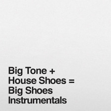 Big Tone + House Shoes - Big Shoes Instrumentals - 2x LP Vinyl