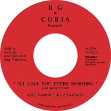 "Joel Ramirez Jr. & Fantasy - I'll Call You Every Morning - 7"" Vinyl"