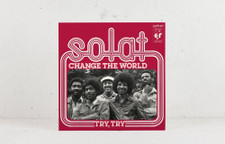 "Solat - Change The World / Try, Try - 7"" Vinyl"