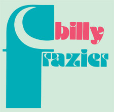 "Billy Frazier - Billy Who? - 12"" Vinyl"