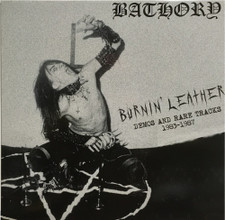 Bathory - Burnin' Leather Demos & Rare Tracks 1983-1987 - LP Vinyl