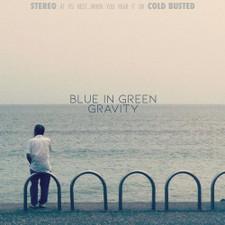 Blue In Green - Gravity - LP Vinyl