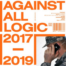 Against All Logic - 2017-2019 - 3x LP Vinyl