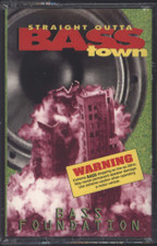Bass Foundation - Straight Outta Bass Town - Cassette