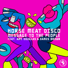 """Horse Meat Disco - Message To The People - 12"""" Vinyl"""