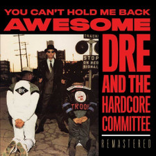 Awesome Dre & The Hardcore Committee - You Can't Hold Me Back - LP Colored Vinyl