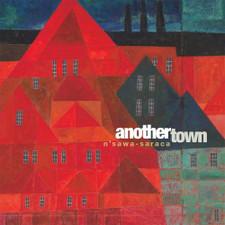 N'Sawa-Saraca - Another Town - LP Vinyl