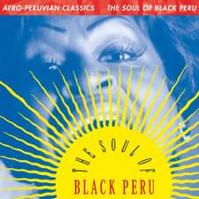 Various Artists - Afro-Peruvian Classics: The Soul Of Black Peru - LP Vinyl