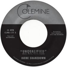 "Ikebe Shakedown - Unqualified - 7"" Vinyl"