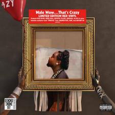 Wale - Wow… That's Crazy RSD - LP Vinyl