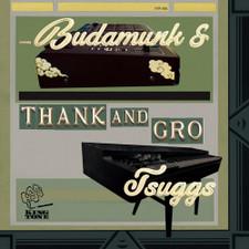 Budamunk & Tsuggs - Thank And Gro - LP Vinyl
