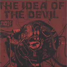 "Bukez Finezt - The Idea Of The Devil - 12"" Vinyl"
