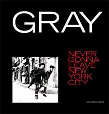 """Gray - Never Gonna Leave New York City - 12"""" Vinyl"""