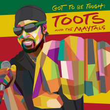Toots & The Maytals - Got To Be Tough - LP Vinyl