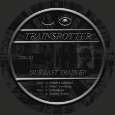 "Trainspotter - Our Last Train Ep - 12"" Vinyl"