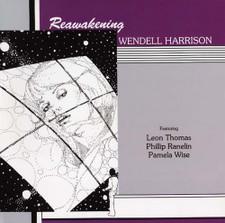 Wendell Harrison - Reawakening - LP Vinyl