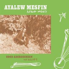 Ayalew Mesfin - Good Aderegechegn (Blindsided By Love) - LP Vinyl