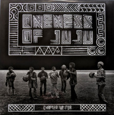Oneness Of Juju - Chapter Two: Nia - LP Vinyl