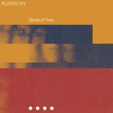 Plastic Ivy - Spots Of Time - LP Vinyl