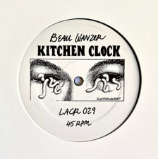 "Beau Wanzer - Kitchen Clock - 12"" Vinyl"