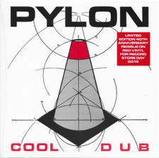 "Pylon - Cool / Dub - 7"" Colored Vinyl"