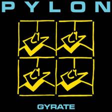 Pylon - Gyrate - LP Vinyl