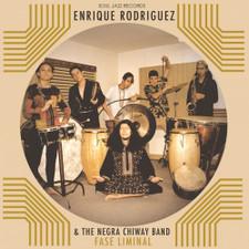 Enrique Rodriguez & The Negra Chiway Band - Fase Liminal - LP Vinyl