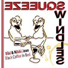 """Bilal & Nikki Jean - Black Coffee In Bed RSD - 7"""" Vinyl"""